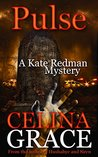 Pulse: A Kate Redman Mystery: Book 10