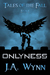 Onlyness (Tales of the Fall, #1)