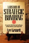 A History of Strategic Bombing: From the First Hot-Air Balloon to Hiroshima and Nagasaki