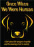 Once when we were human