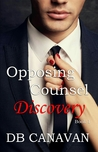 Discovery (Opposing Counsel, #1)