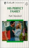 His Perfect Family (Family Matters, #4)