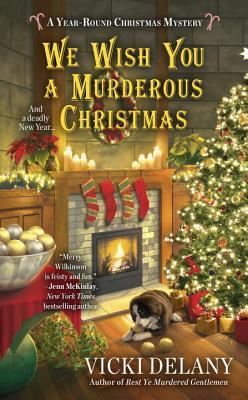 We Wish You a Murderous Christmas (A Year-Round Christmas Mystery #2)