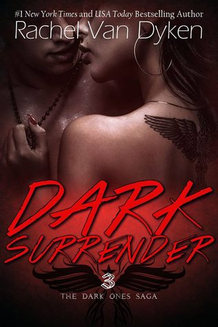 Dark Surrender (The Dark Ones Saga, #3)