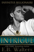 Intrigue (Infinitus Billionaires, #3)