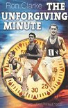 Ron Clarke THE UNFORGIVING MINUTE: A Running Classic - First Printed 1966