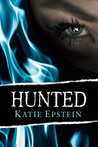 Hunted (Prophecy Child Series, #2)