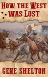 How the West Was Lost (Buck and Dobie Book 2)
