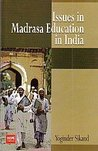 Issues in Madrasa Education in India