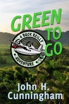 Green To Go (Buck Reilly Adventure #2)