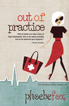 Out of Practice (Breakup Doctor #4)
