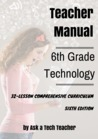 6th Grade Technology--32-lesson Comprehensive Curriculum