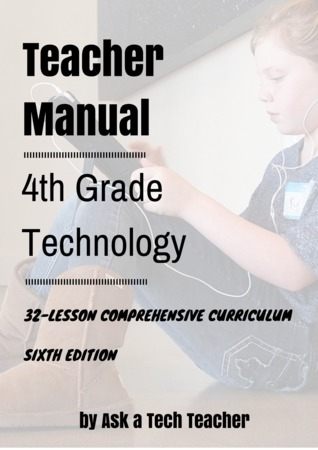 Fourth Grade Technology: 32-lesson Comprehensive Curriculum