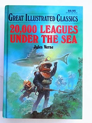 20,000 Leagues Under the Sea: The Young Collector's Illustrated Classics/Ages 8-12