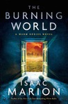 The Burning World  (Warm Bodies, #3)