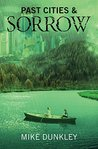 Past Cities & Sorrow (Monster Series Book 3)