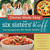 Dinner Made Easy with Six Sisters' Stuff by Six Sisters' Stuff