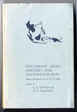 Southeast Asian History and Historiography: Essays Presented to D.G.E. Hall