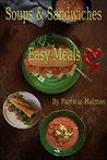 Soups & Sandwiches: Easy Meals