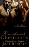 Perfect Chemistry (Kinky Chronicles #1)