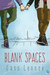 Blank Spaces (Toronto Connections, #1)