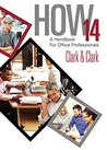 HOW 14: A Handbook for Office Professionals