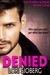 Denied (Southern Alphas, #4)