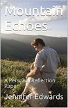 Mountain Echoes: A Personal Reflection Paper
