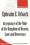 Acceptance of the Yoke of the Kingdom of Heaven. Love and Reverence
