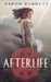 Afterlife (Second Eden Saga, #1)