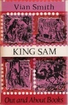 King Sam by Vian Smith