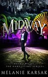 Midway (The Harvesting Series Book #1.5)