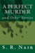 A Perfect Murder and Other Stories