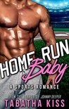 Home Run Baby (Bad Baller, #3)