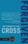 Forgiven: The Power of the Cross (Conquering Life's Battles Book 2)