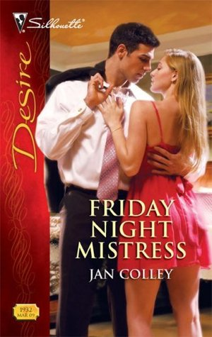 Friday Night Mistress by Jan Colley