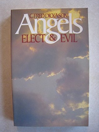 Angels: Elect and Evil