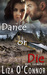 Dance or Die (White Oak-Mafia #3)