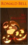 All Hallows' Eve: Rhymes That Frighten