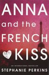 Anna and the French Kiss by Stephanie Perkins