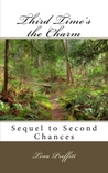 Third Time's the Charm: Sequel to Second Chances
