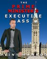 The Prime Minister's Executive Ass by Flint Ramrod