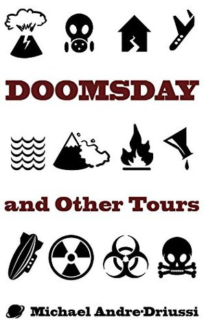 Doomsday and Other Tours: Nine Stories