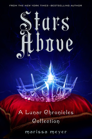 Image result for stars above marissa meyer review