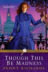 Though This be Madness (Lilly Long, #2)