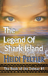 The Legend of Shark Island (The Book of the Delmar #1)