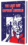 The Last Day of Captain Lincoln by EXO Books
