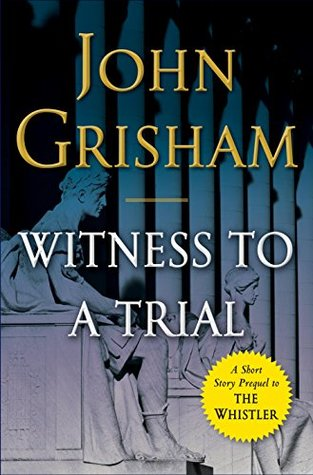 Witness to a Trial (The Whistler, #0.5)