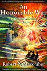 An Honorable War by Robert N. Macomber