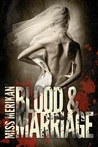 Blood & Marriage